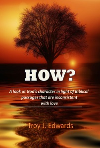 How? A look at God's character